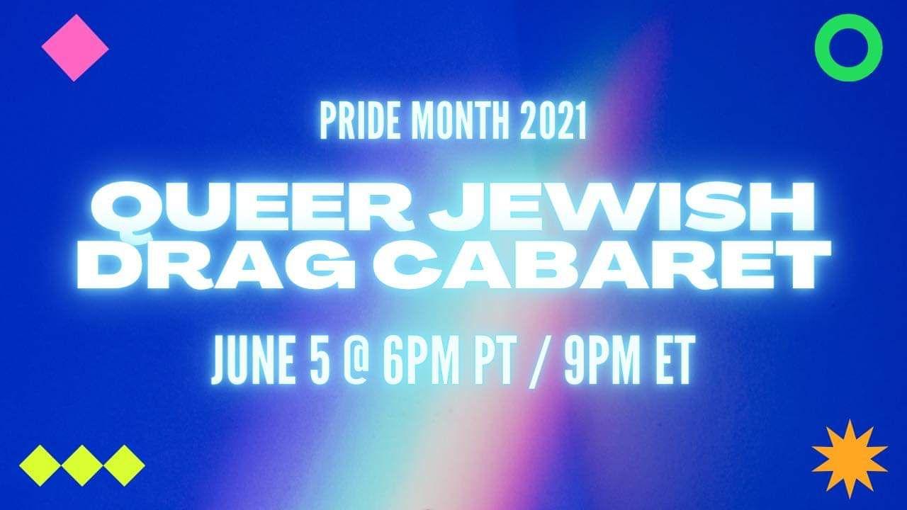 Queer Jewish Drag Cabaret