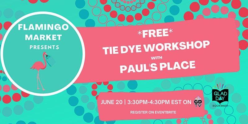 Free Tie Dye Workshop at Paul's Place