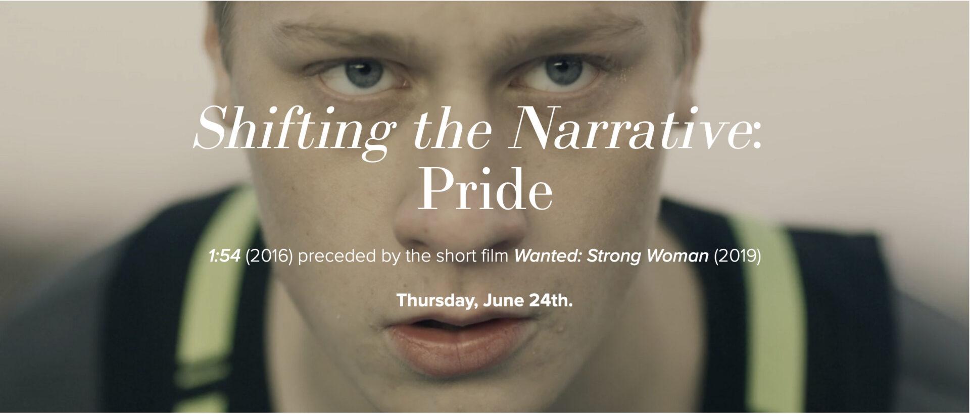 Shifting the Narrative; Pride